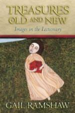 Treasures Old and New: Images in the Lectionary, Ramshaw, Gail, Good Book