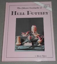 THE COLLECTOR'S Encyclopedia of Hull Pottery by Brenda Roberts / Hardcover 1980