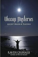 The Wiccan Mysteries : Ancient Origins and Teachings by Raven Grimassi (2002,...