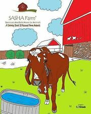 SASHA Farm : A Coloring Book of Rescued Farm Animals by E. J. Miranda (2016,...