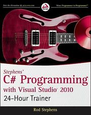 Stephens' C# Programming with Visual Studio 2010 24-Hour Trainer, Stephens, Rod,