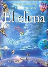 El Clima/Weather (Coleccion Exploradores) (Exploradores de National Ge-ExLibrary