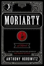 Moriarty by Anthony Horowitz (2014, Hardcover) 1st edition & printing NEW!