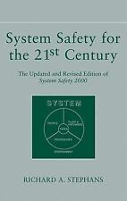 System Safety for the 21st Century : The Updated and Revised Edition of...