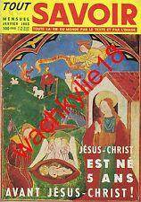 Tout savoir n°20 de 01/1955 Jésus Noël Méhariste acupuncture images d'Epinal