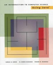 An Introduction to Computer Science Using Java, Mickunas, M. Dennis, Reingold, E