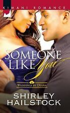 Someone Like You (Weddings by Diana), Hailstock, Shirley, Good Condition, Book