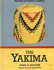 NATIVE AMERICANA THE YAKIMA HELEN SCHUSTER H/C 1990