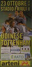 Programm UEFA Cup 08/09 Udinese Calcio - Tottenham Hotspur