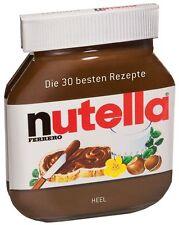 Nutella: Die 30 besten Rezepte (Buch)
