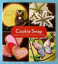Cookie Swap Cookbook by Julia M Usher Cookie Decorating Creative Treats to Share