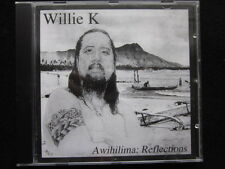 Willie K - Awihilima: Reflections (CD)