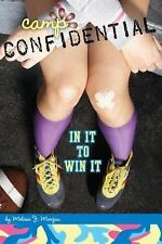 In It to Win It #25 (Camp Confidential)