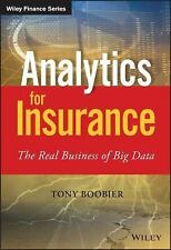 Analytics for Insurance - the Real Business of Big Data (Softcover)