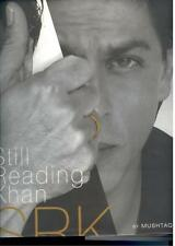Shahrukh Khan Still Reading Khan by Mushtaq Shiek 2007 Hardcover 458 pages