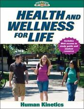 Health and Wellness for Life With Online Study Guide (Health on Demand), Human K