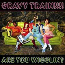 Are You Wigglin GRAVY TRAIN MUSIC CD