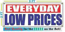 EVERYDAY LOW PRICES Banner Sign NEW XXL Size Best Quality for the $$$$ RW&B