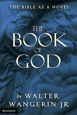 THE BOOK OF GOD THE BIBLE AS A NOVEL BY WALTER WANGERIN JR, PAPERBACK - FREE SH