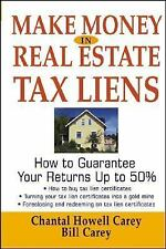 Make Money in Real Estate Tax Liens : How To Guarantee Your Return Up To 50%