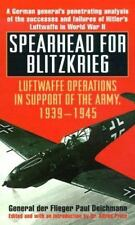 Spearhead for Blitzkrieg: Luftwaffe Operations in Support of the Army