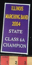 2004 State 6A Champion Patch ~ State Of ILLINOIS Marching Band Music 66WB