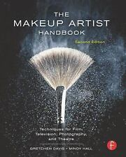 The Makeup Artist Handbook : Techniques for Film, Television, Photography,...