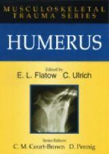 HUMERUS:MUSCU TRAUMA (075064981X) (Musculoskeletal Trauma Series)