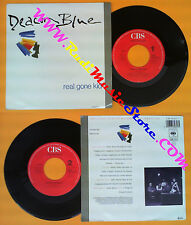 LP 45 7'' DEACON BLUE Real gone kid Little lincoln 1988 holland CBS no cd mc dvd