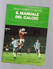 il manuale del calcio - pulo roberto falcao -