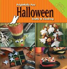 2011 Publications Int'l Frightfully Fun Halloween Crafts & Cooking HB 2in1 Book