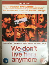 Segno Ruffalo Watts Naomi Laura Dern NOI DON'T LIVE HERE ANYMORE ~ 2004 UK DVD