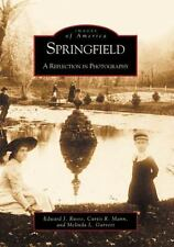Springfield: A Reflection in Photography  (IL) (Images of America)-ExLibrary