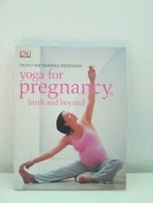 YOGA FOR PREGNANCY, BIRTH AND BEYOND (FRANCOISE BARBIRA FREEDMAN)