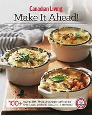Essential Make It Ahead by Test Kitchen Canadian Living (2016, Paperback)