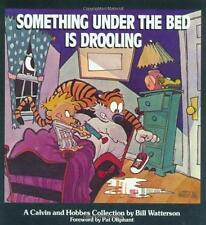 Something Under My Bed is Drooling Calvin and Hobbes