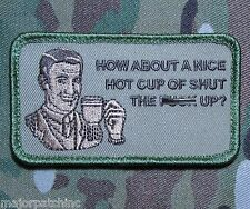 HOW ABOUT A NICE HOT CUP TACTICAL USA ARMY MILITARY MORALE MULTICAM VELCRO PATCH