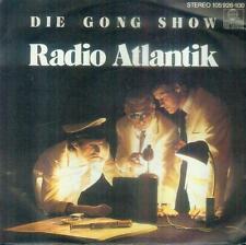 "7"" Gong Show/Radio Atlantik (Ariola Single Facts)"