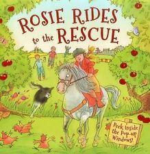 Rosie Rides to the Rescue : Peek Inside the Pop-Up Windows! by Dereen Taylor...