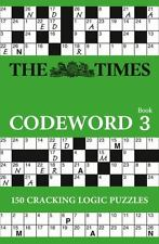 Code Word Bk. 3 : The Cracking Alternative to Su Dokus and Crosswords by...