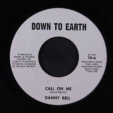 DANNY BELL: Call On Me / You're Wrong About Me 45 Soul
