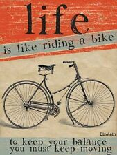 Life is Like riding a Bike small steel sign 200mm x 150mm    (og)