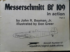 Squadron/Signal Publication: Messerschmitt Bf 109 in Action:Part 2. Aircraft 57