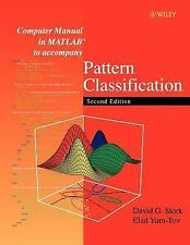 Computer Manual in MATLAB to Accompany Pattern Classification by David G....
