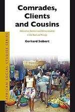 Comrades, Clients And Cousins: Colonialism, Socialism And Democratization in Sao