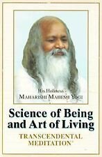 The Science of Being and Art of Living : Transcendental Meditation by...