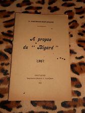 """A PROPOS DU """"BIGARD"""" - P. Hostingue-Desplanques - Lefançois, Coutances, 1925"""