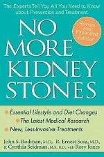 No More Kidney Stones: The Experts Tell You All You Need to Know about Preventi