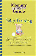 Potty Training: Lifesaving Techniques and Advice for an Easy Transition by...