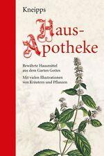 Kneipps Hausapotheke Naturheilkunde nach Pfarrer Kneipp Wickel Bäder Kräuter